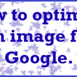 How to Optimize Your Photos for Google