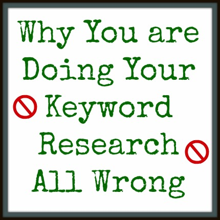 keyword research all wrong