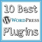 10 Best Plugins for WordPress