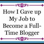 My Transition from a Regular Job to Full Time Blogger