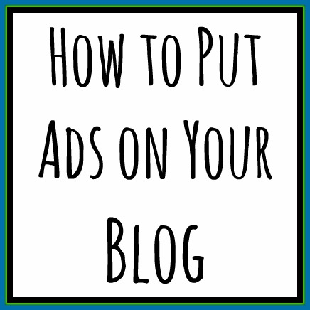 how to put ads on your blog