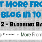 MFYB in 10 Days — Day 2 — Blogging Basics