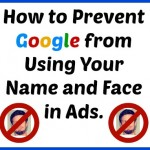 Google Will Start Using Your Profile Image for Advertising (Opt Out)