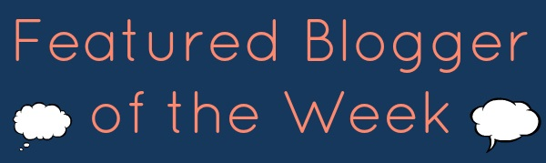 Featured blogger of the week