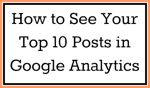 How to See Your Most popular Posts