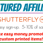 Featured Affiliate — Shutterfly — Make Money Promoting Custom Printed Products