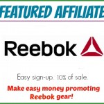 Featured Affiliate — Reebok — Make Money Promoting Athletic Gear