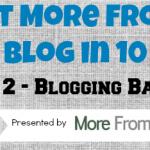 MFYB in 10 Days — Day 2 — Blogging Basics