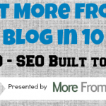 SEO Built to Last — MFYB in 10 Days — Day 9