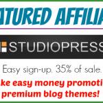 Featured Affiliate — StudioPress — Make Money Promoting Premium Blog Themes